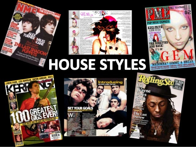 House Styles For Music Magazine. NME Magazine Is Effective Because The  Photographs Use Direct Address To Engage The Reader.