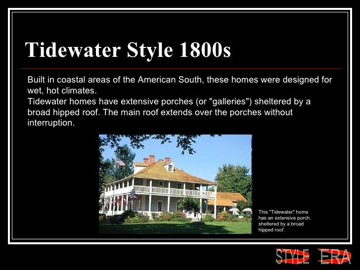 House styles for Tidewater style homes