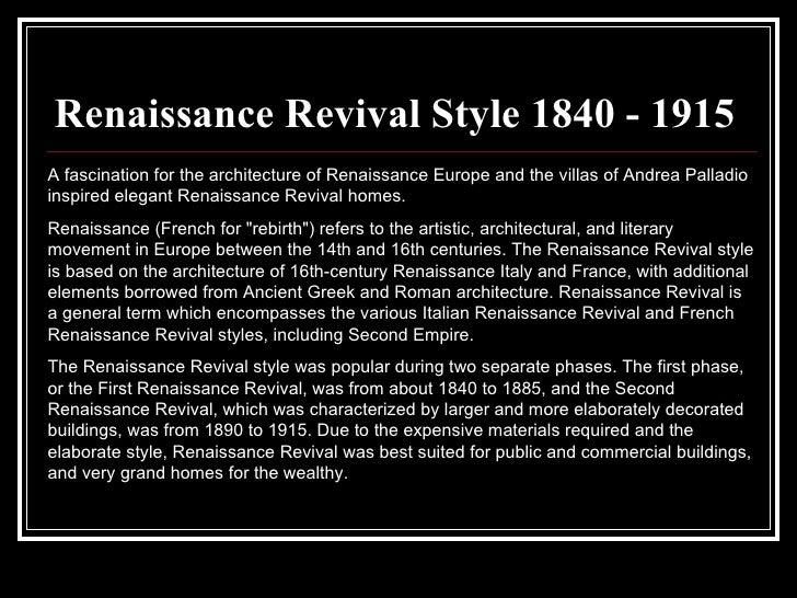 Renaissance Revival ...