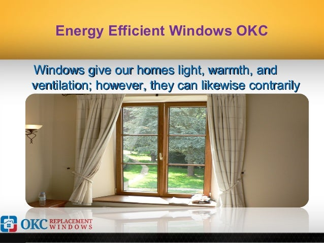 House windows are energy efficient for Energy efficient replacement windows