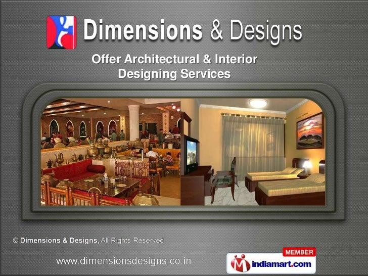 Offer Architectural & Interior    Designing Services