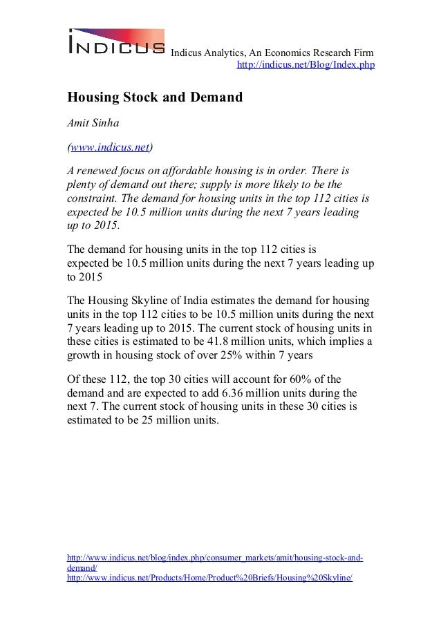 Indicus Analytics, An Economics Research Firm http://indicus.net/Blog/Index.php Housing Stock and Demand Amit Sinha (www.i...