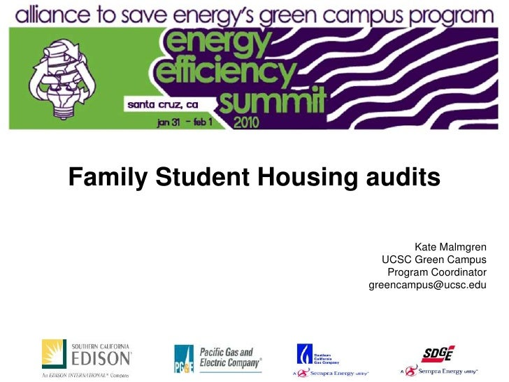 Family Student Housing audits                                  Kate Malmgren                           UCSC Green Campus  ...