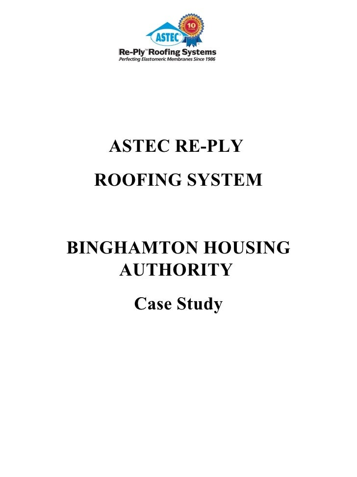 ASTEC RE-PLY  ROOFING SYSTEM BINGHAMTON HOUSING AUTHORITY  Case Study