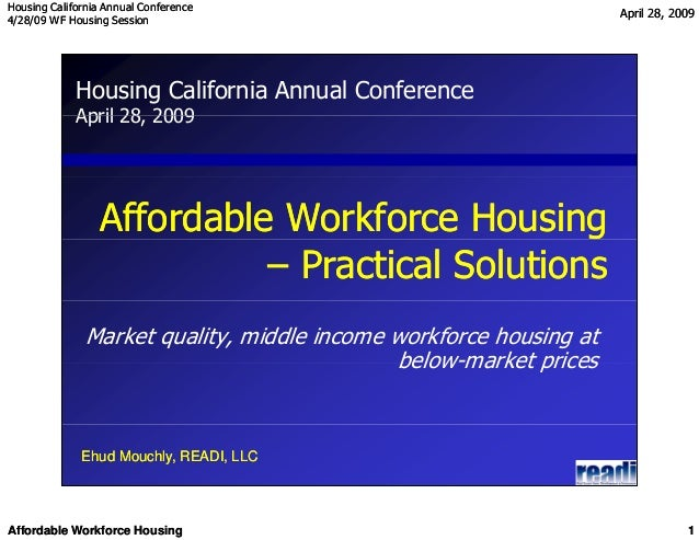 Housing California Annual ConferenceHousing California Annual Conference 4/28/09 WF Housing Session4/28/09 WF Housing Sess...