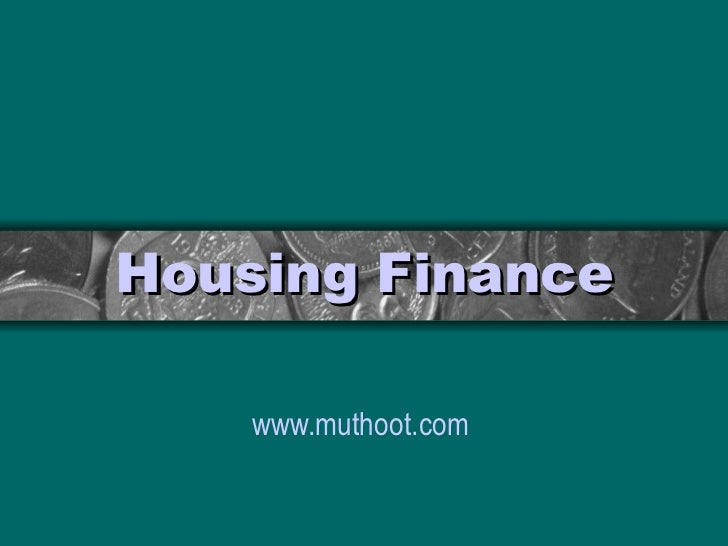 Housing Finance www.muthoot.com
