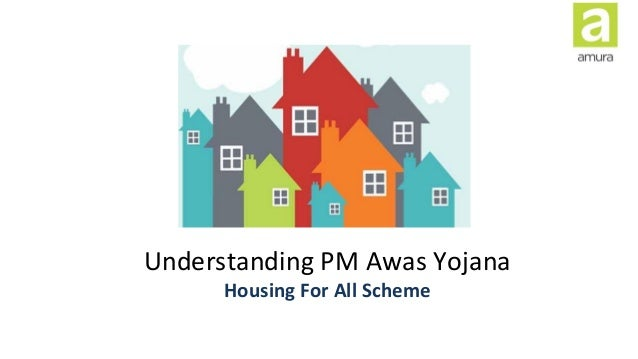 Understanding PM Awas Yojana Housing For All Scheme