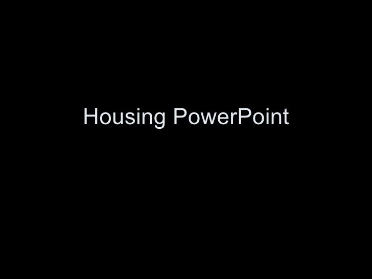 Housing PowerPoint