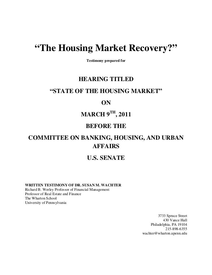 """The Housing Market Recovery?""                                Testimony prepared for                            HEARING TI..."