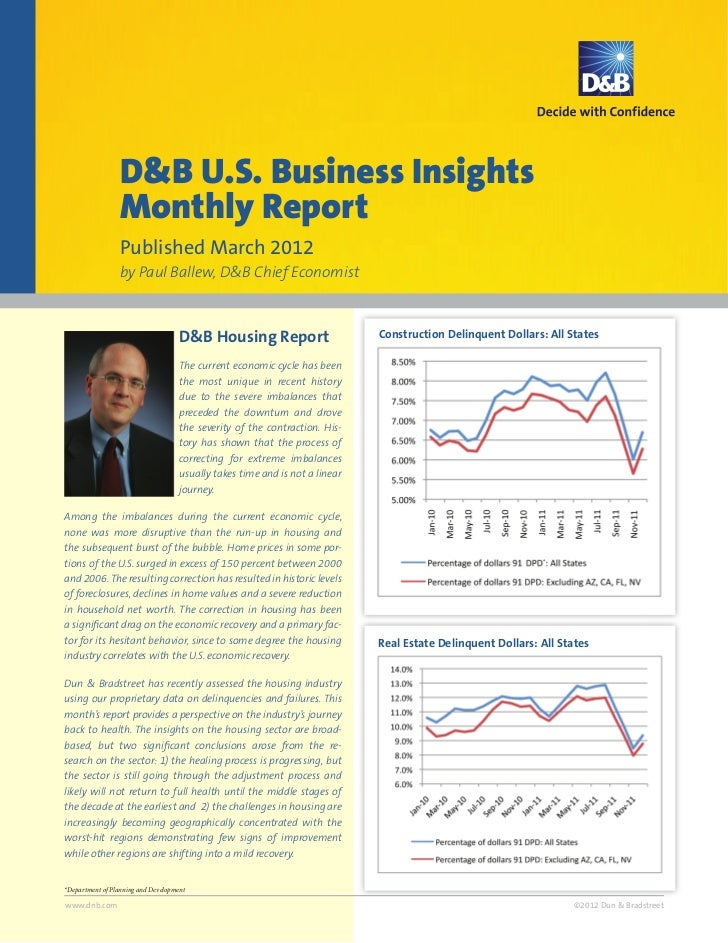 D&B U.S. Business Insights                  Monthly Report                  Published March 2012                  by Paul ...