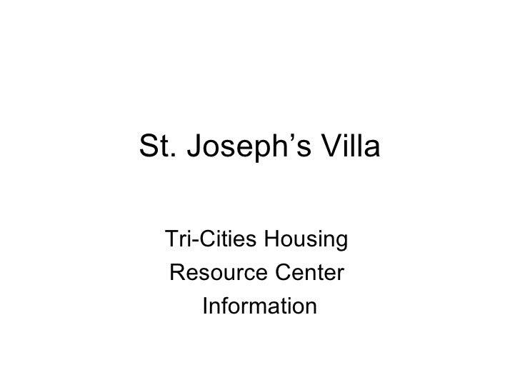 St. Joseph's Villa Tri-Cities Housing  Resource Center  Information