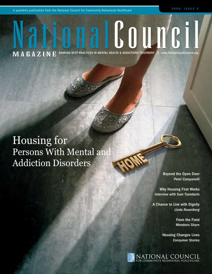 2009, Issue 3 A quarterly publication from the National Council for Community Behavioral Healthcare     nationalCouncil ma...
