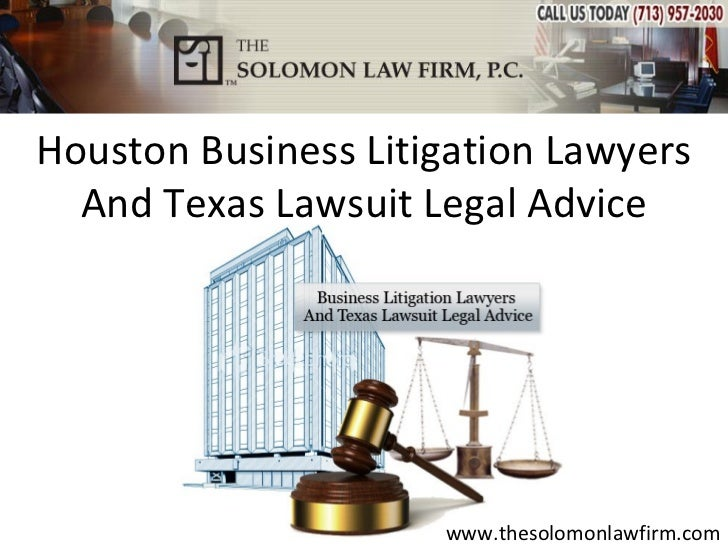 Houston Business Litigation Lawyers  And Texas Lawsuit Legal Advice                     www.thesolomonlawfirm.com