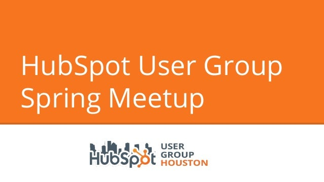 HubSpot User Group Spring Meetup