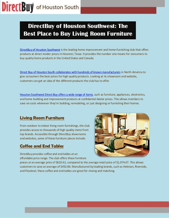 Directbuy Of Houston Southwest The Best Place To Buy Living Room Fur