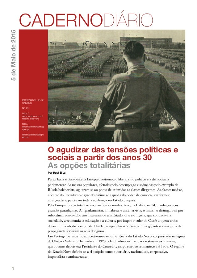 1 O agudizar das tensões políticas e sociais a partir dos anos 30 As opções totalitárias Por Raul Silva Perturbada e decad...