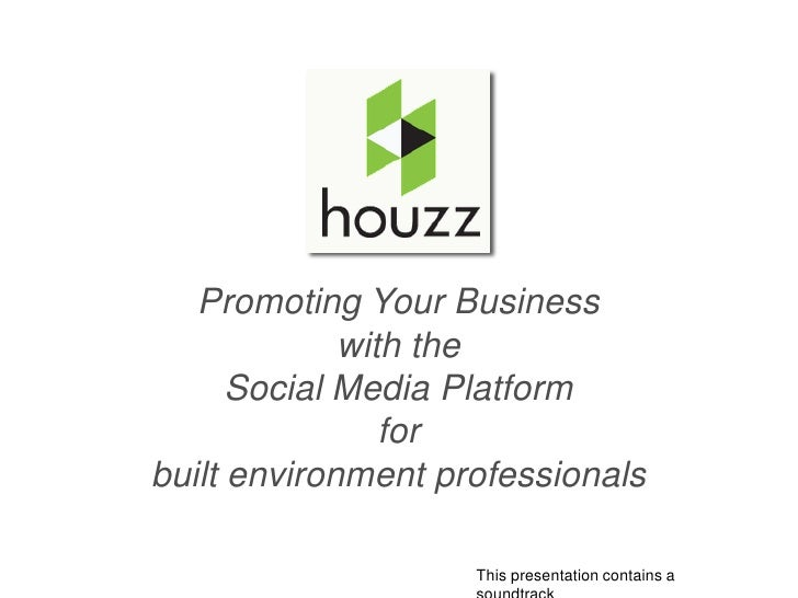 Promoting Your Business             with the      Social Media Platform                forbuilt environment professionals ...