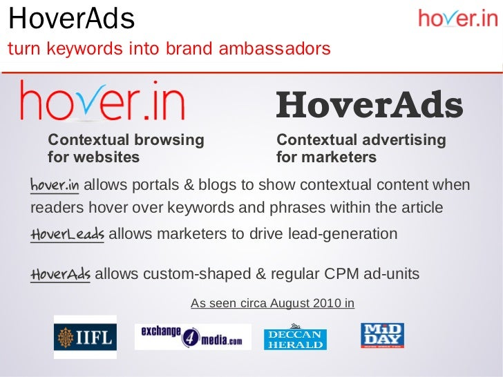 HoverAdsturn keywords into brand ambassadors                                      HoverAds    Contextual browsing         ...