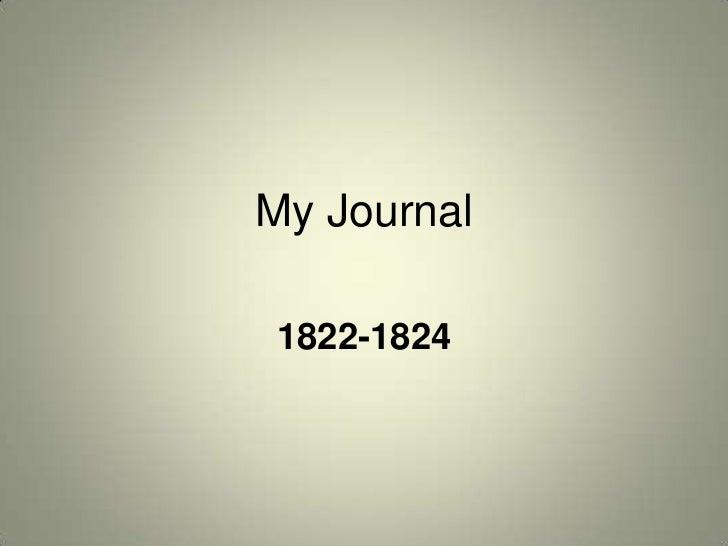 My Journal1822-1824