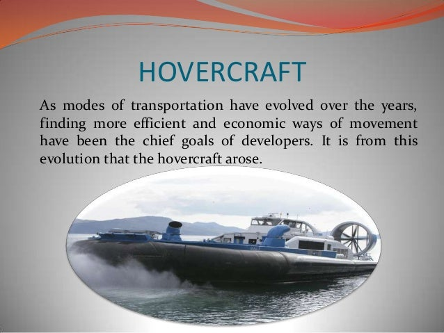 Hovercraft presentation-The Future is Now! Slide 2
