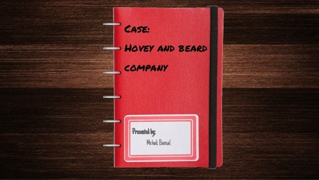 hovey and beard case Read this essay on hovey and beard company case come browse our large digital warehouse of free sample essays get the knowledge you need in order to pass your classes and more.