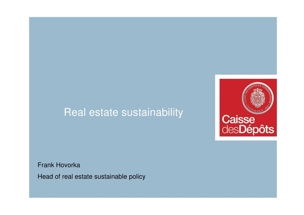 Real estate sustainabilityFrank HovorkaHead of real estate sustainable policy