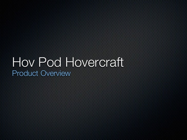 Hov Pod HovercraftProduct Overview
