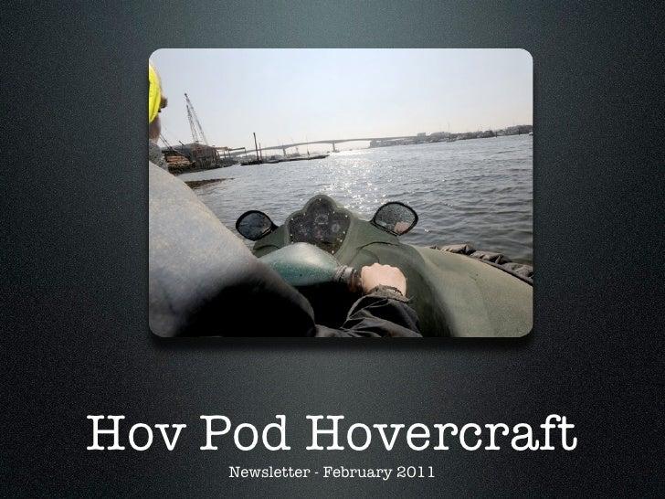 Hov Pod Hovercraft     Newsletter - February 2011