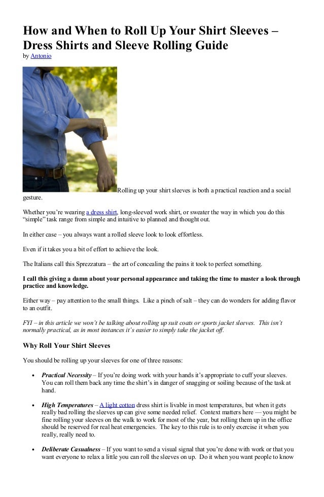 How and When to Roll Up Your Shirt Sleeves – Dress Shirts and Sleeve Rolling Guide by Antonio  Rolling up your shirt sleev...