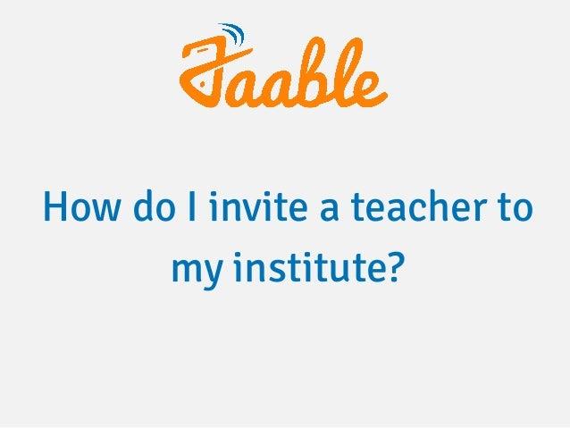 How do I invite a teacher to my institute?