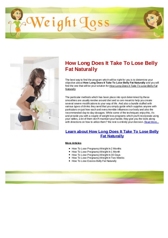 How Long Does It Take To Lose Belly Fat Naturally