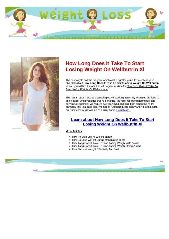 How fast do you lose weight on wellbutrin xl