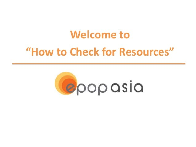 """Welcome to """"How to Check for Resources"""""""