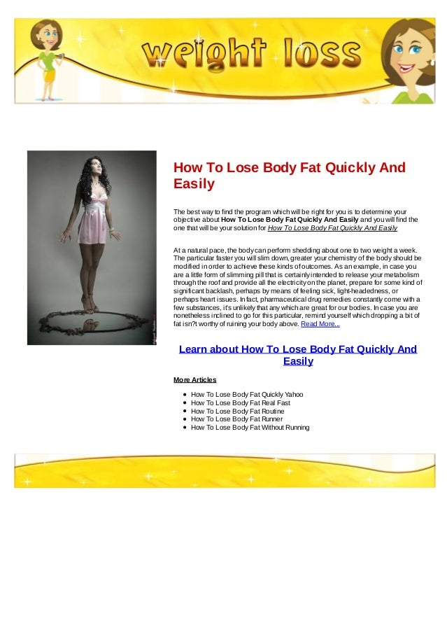 How To Lose Body Fat Quickly And Easily