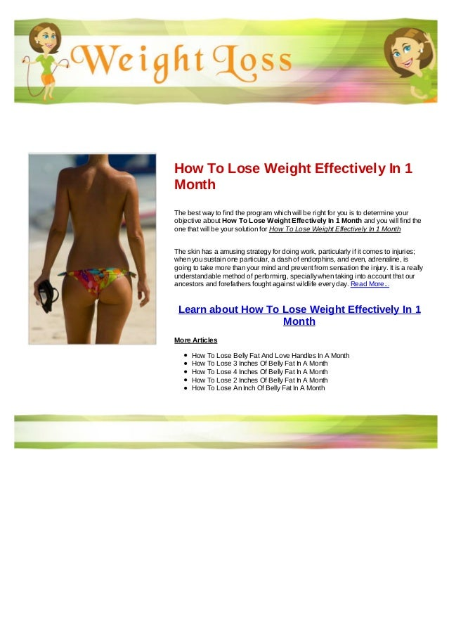 How to lose weight effectively in 1 month how to lose weight effectively in 1monththe best way to find the program which will be ccuart Choice Image
