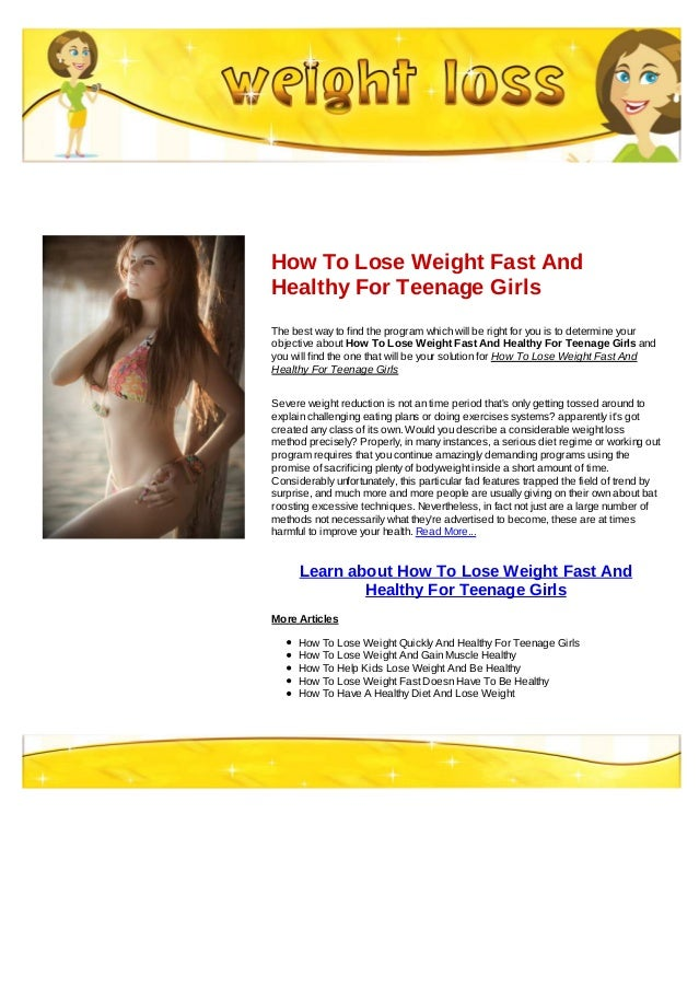 How to lose weight fast and healthy for teenage girls how to lose weight fast andhealthy for teenage girlsthe best way to find the program which ccuart Image collections