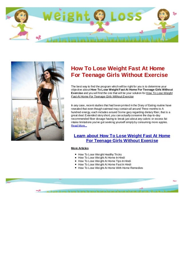 How To Lose Weight Fast At Home For Teenage Girls Without Exercise