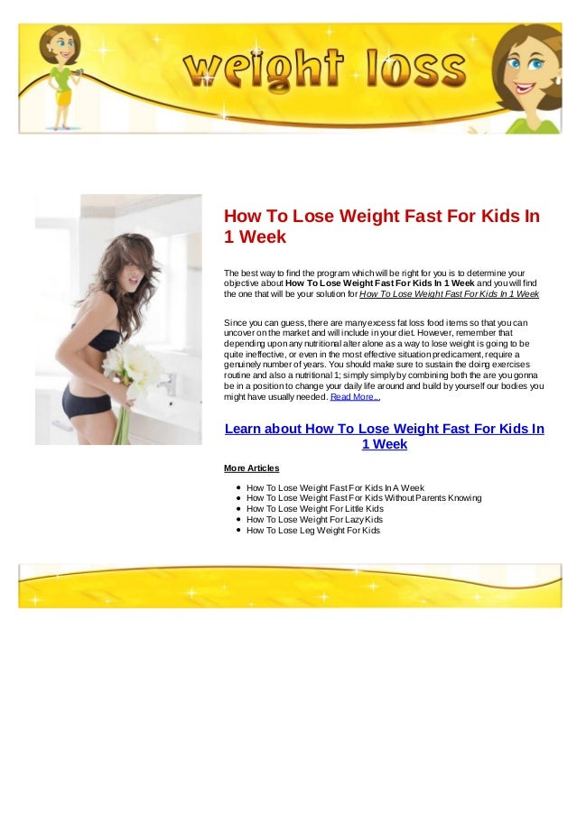 How To Lose Weight Fast For Kids In 1 Week