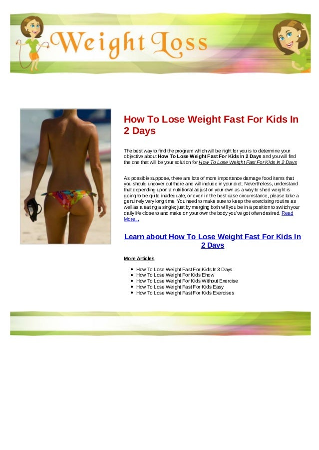 How To Lose Weight Fast For Kids In 2 Days