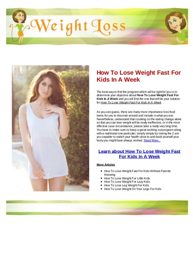How to lose weight fast for kids in a week
