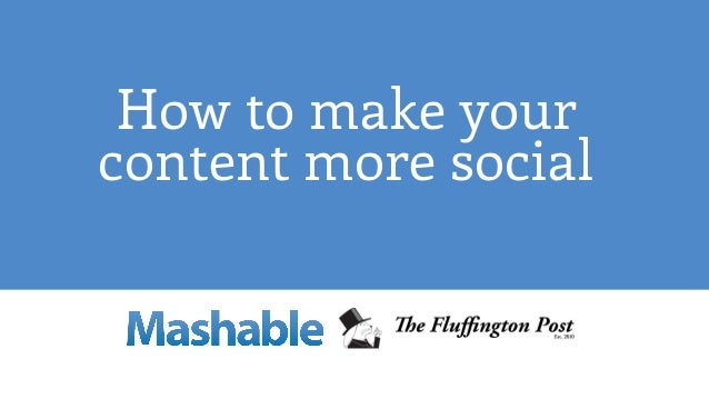 How to make your content more social