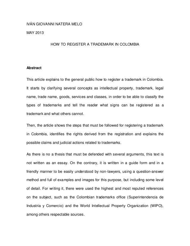 IVÁN GIOVANNI NATERA MELOMAY 2013HOW TO REGISTER A TRADEMARK IN COLOMBIAAbstractThis article explains to the general publi...