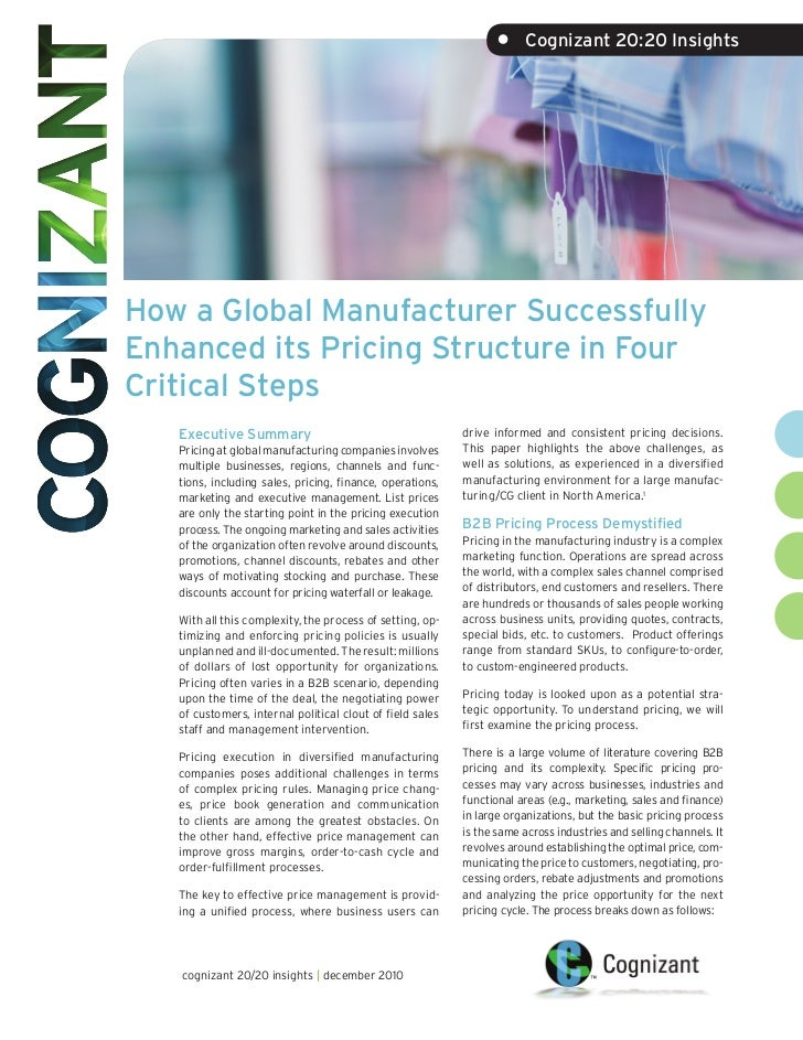 •     Cognizant 20:20 InsightsHow a Global Manufacturer SuccessfullyEnhanced its Pricing Structure in FourCritical Steps  ...
