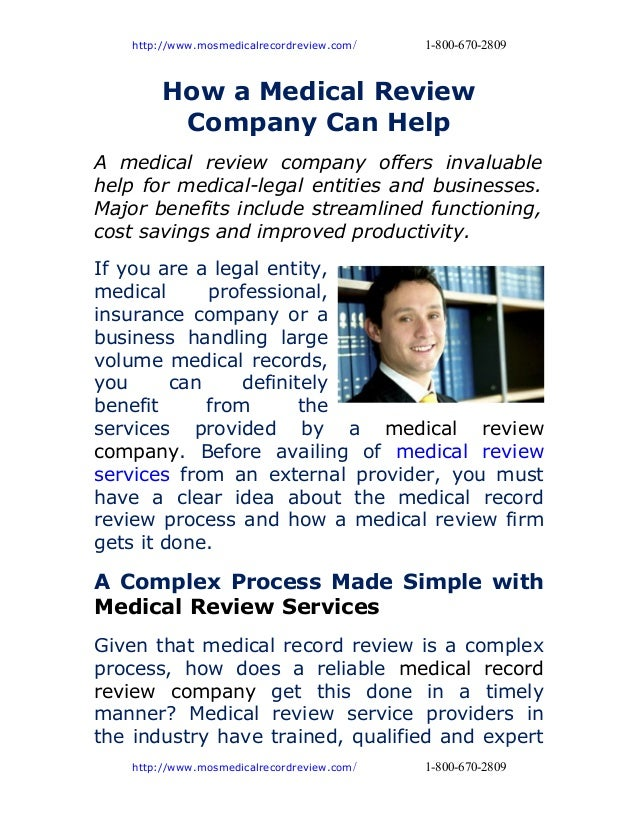 http://www.mosmedicalrecordreview.com/   1-800-670-2809         How a Medical Review          Company Can HelpA medical re...