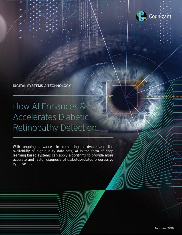 How AI Enhances & Accelerates Diabetic Retinopathy Detection With ongoing advances in computing hardware and the availabil...