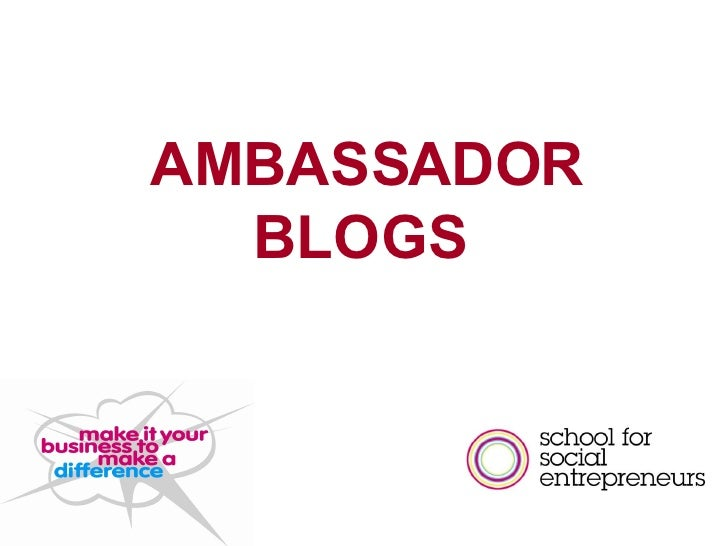 AMBASSADOR BLOGS