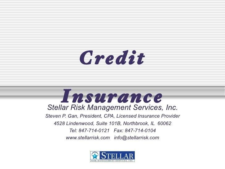Stellar Risk Management Services, Inc. Steven P. Gan, President, CPA, Licensed Insurance Provider 4528 Lindenwood, Suite 1...