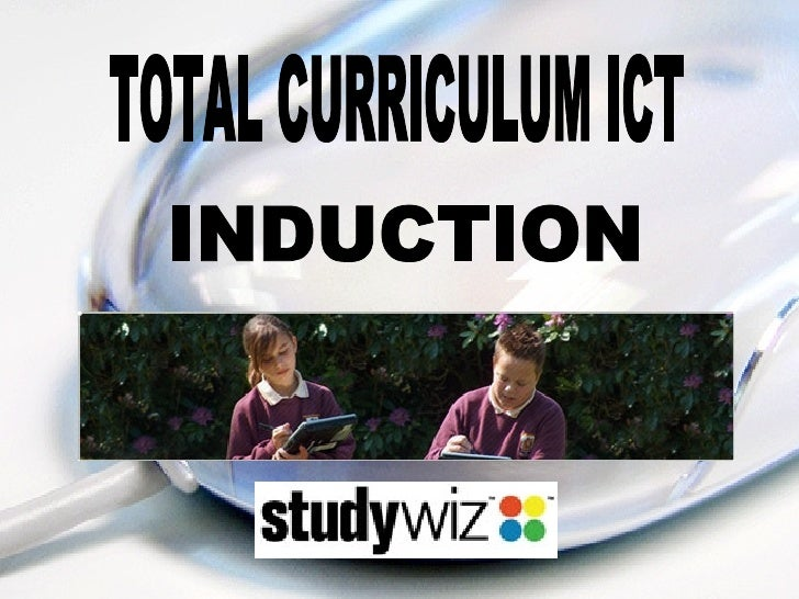 TOTAL CURRICULUM ICT INDUCTION