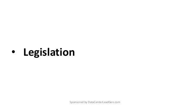 • Legislation Sponsored by DataCenterLeadGen.com
