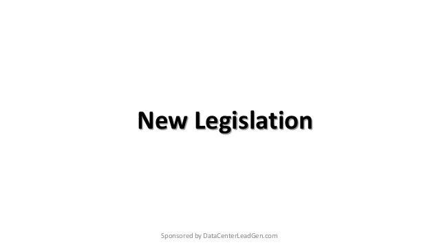 New Legislation Sponsored by DataCenterLeadGen.com
